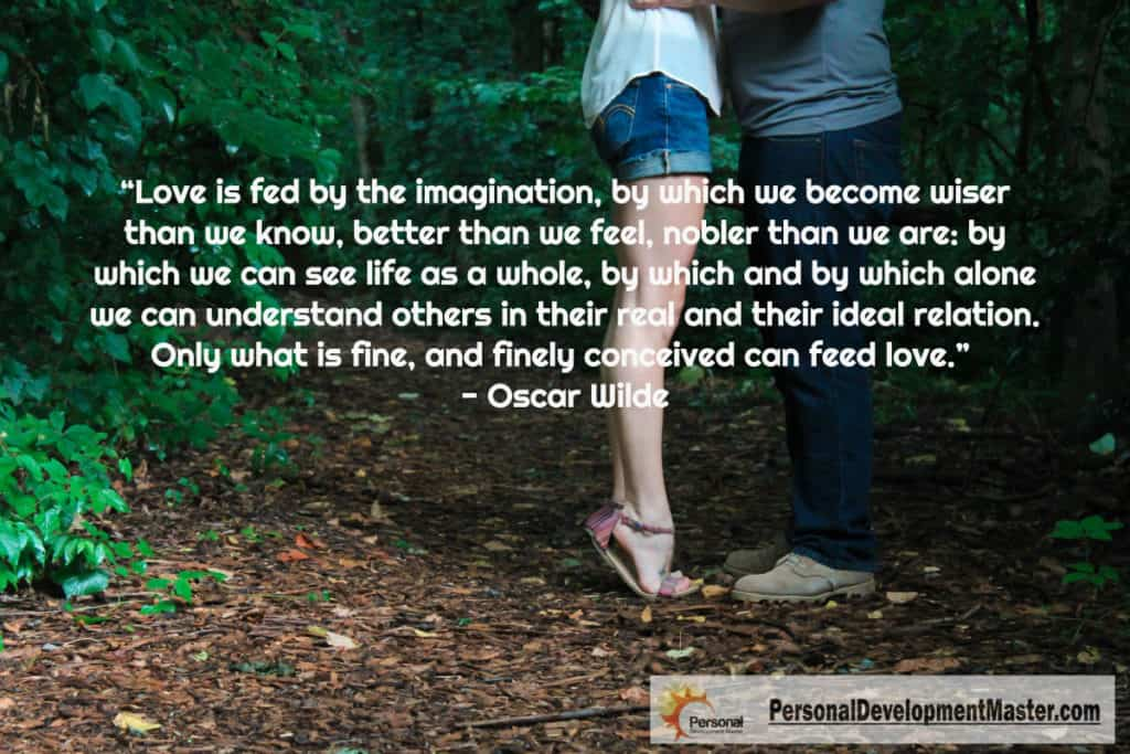 Love is fed by the imagination