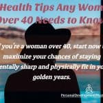 Healthy Lifestyle Tips For Woman After 40