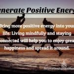 How To Generate Positive Energy?