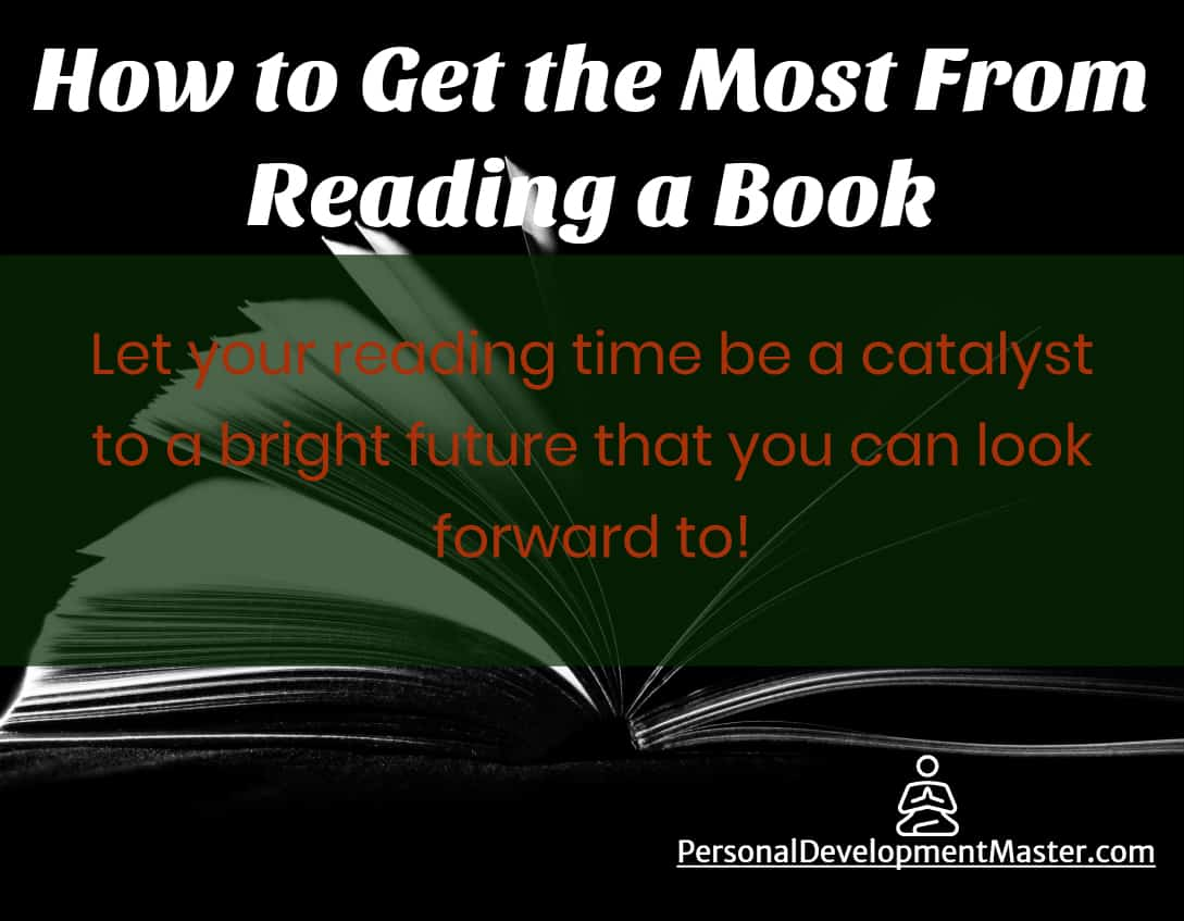 How to Get the Most From Reading a Book