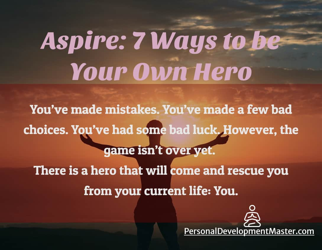 Aspire: Be Your Own Hero