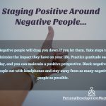 Staying Positive When You're Surrounded by Negative People