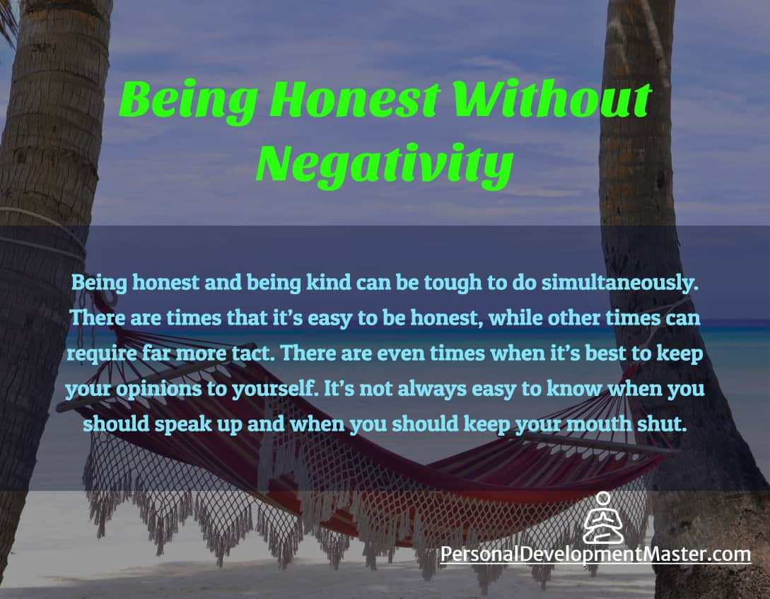 Being Honest Without Negativity