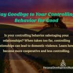 Controlling Behavior