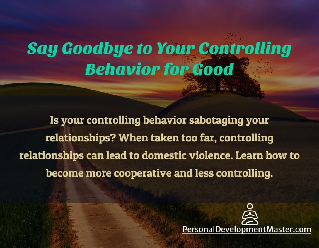 Controlling Behavior