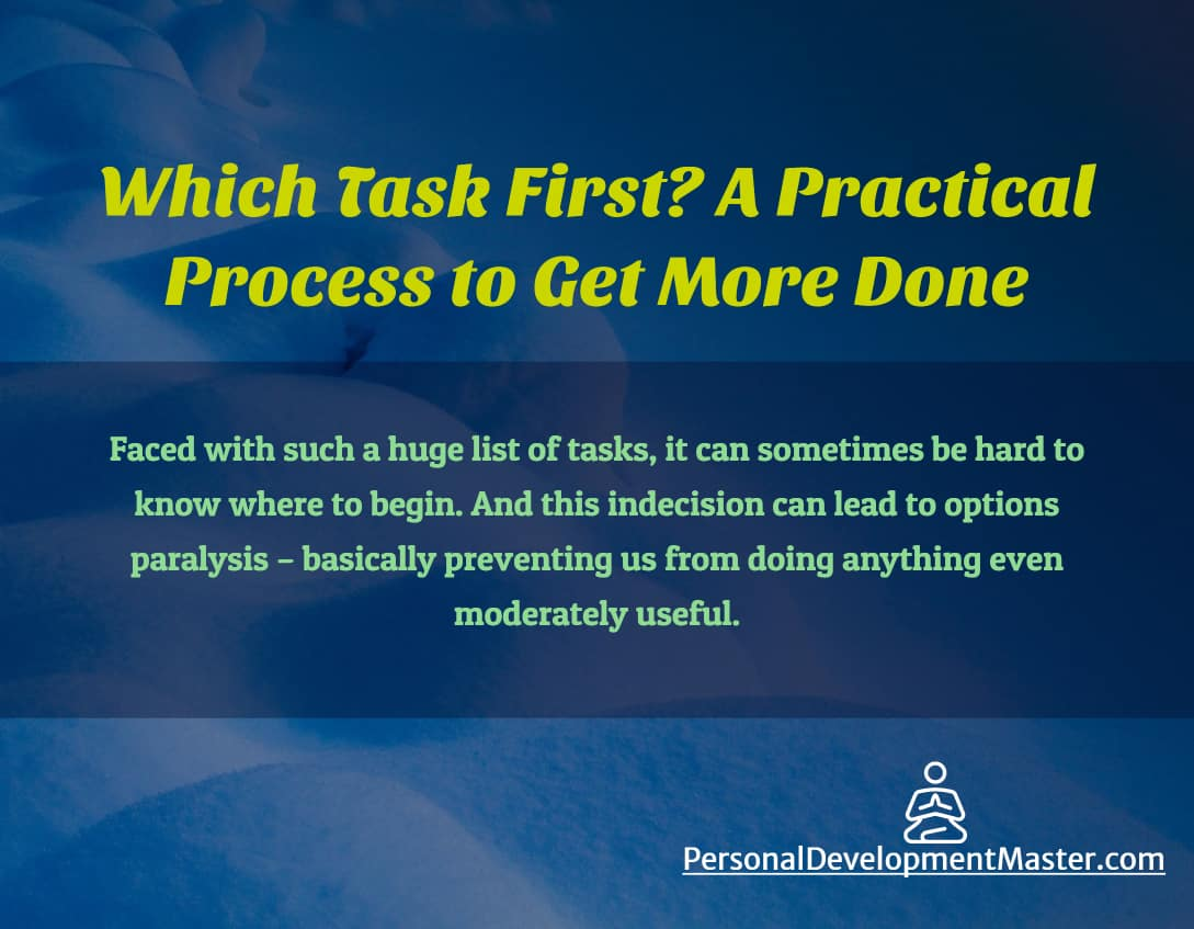 Which Task First? A Practical Process to Get More Done